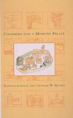 Chambers for a Memory Palace By Lyndon, Donlyn/ Moore, Charles W.