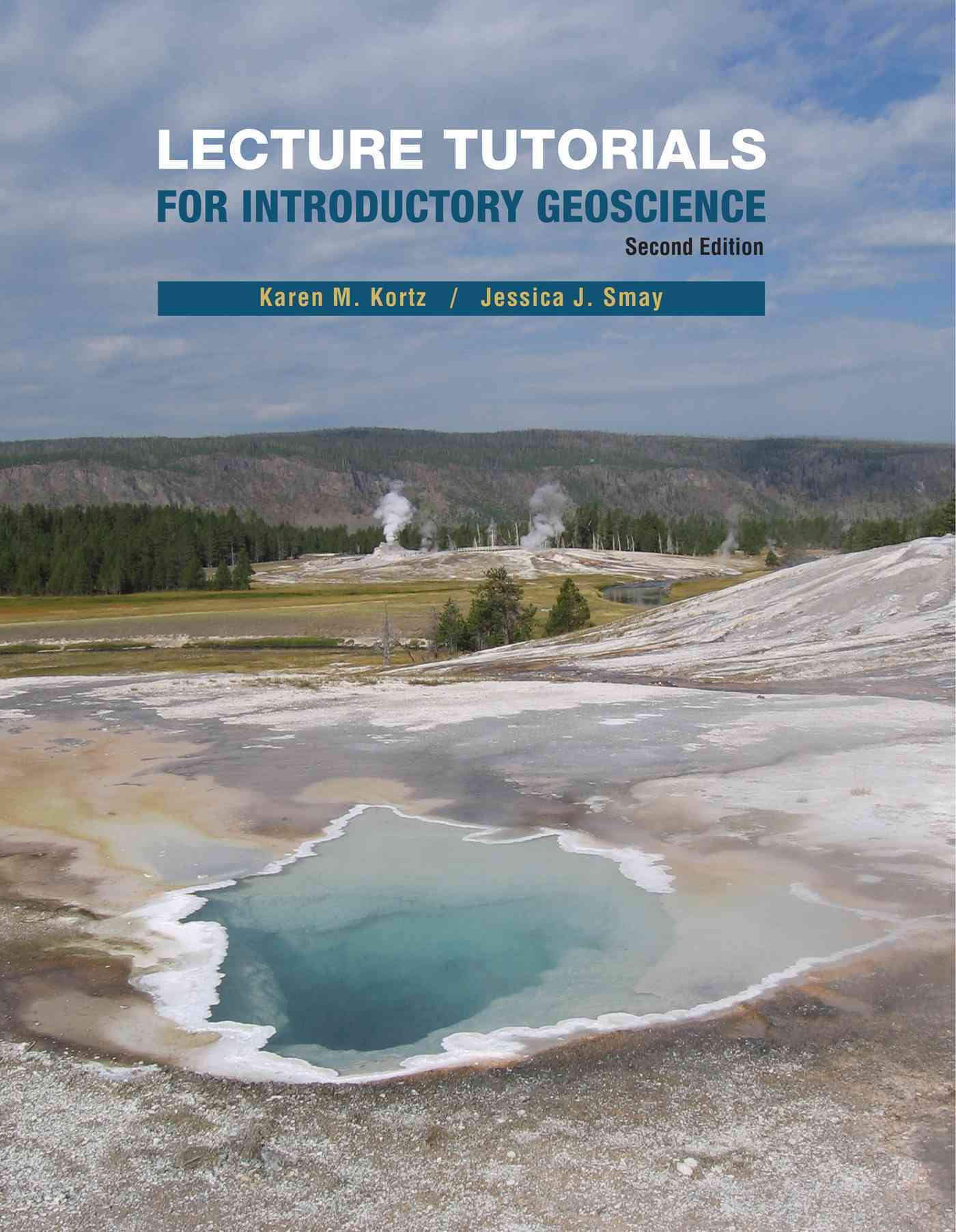 Lecture Tutorials in Introductory Geoscience By Kortz, Karen/ Smay, Jessica